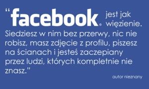Facebook jak więzienie